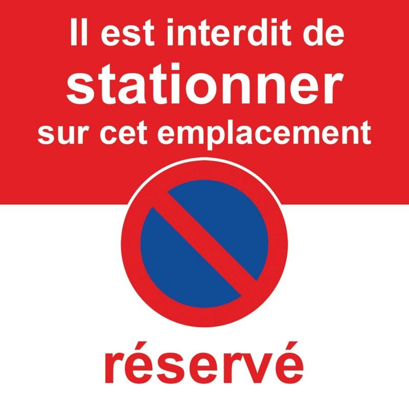 Interdiction de stationner car place réservée. Autocollant dissuasif.